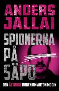 Spionerna på Säpo (e-bok) av Anders Jallai