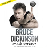 Bruce Dickinson: En självbiografi. What Does This Button Do?
