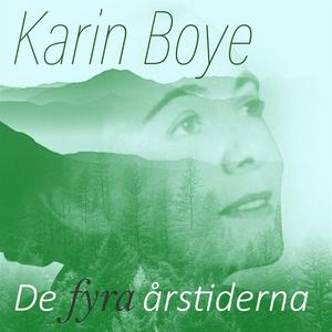 Karin Boye - De fyra årstiderna (ljudbok) av Ka