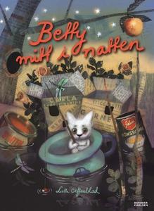 Betty mitt i natten (e-bok) av Lotta Geffenblad