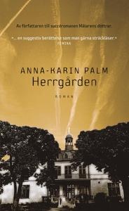Herrgården (e-bok) av Anna-Karin Palm