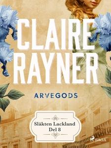 Arvegods (e-bok) av Claire Reyner, Claire Rayne