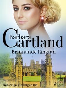 Brinnande längtan (e-bok) av Barbara Cartland