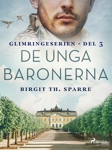 De unga baronerna (e-bok) av Birgit Th. Sparre