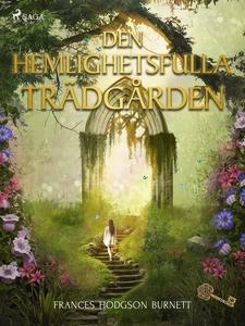 Den hemlighetsfulla trädgården (e-bok) av Franc