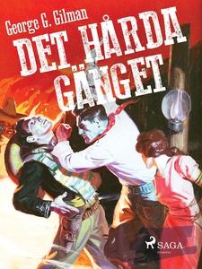 Det hårda gänget (e-bok) av George G. Gilman