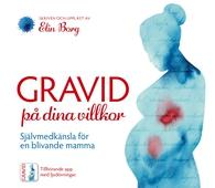 Gravid på dina villkor - Självmedkänsla för en blivande mamma