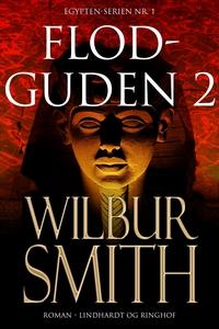 Flodguden del 2 (e-bok) av Wilbur Smith