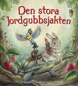 Den stora jordgubbsjakten (e-bok) av Oskar Käll