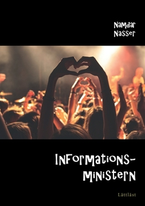 Informationsministern (e-bok) av Namdar Nasser