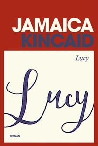 Lucy (e-bok) av Jamaica Kincaid