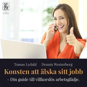 Konsten att älska sitt jobb – Din guide till vi
