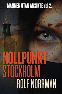 Nollpunkt Stockholm (e-bok) av Rolf Norrman