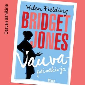 Bridget Jones - Vauvapäiväkirja (ljudbok) av He