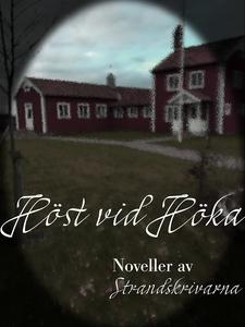 Höst vid Höka (e-bok) av Stefan Johansson, Lena