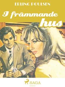 I främmande hus (e-bok) av Erling Poulsen