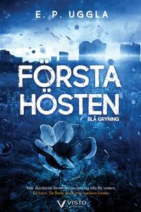 Första hösten – Blå gryning (e-bok) av E.P. Ugg