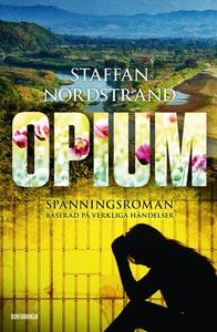 Opium (e-bok) av Staffan Nordstrand
