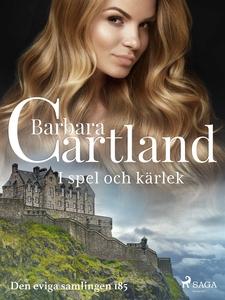 I spel och kärlek (e-bok) av Barbara Cartland