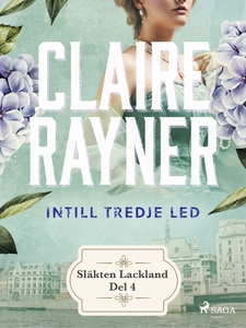 Intill tredje led (e-bok) av Claire Rayner