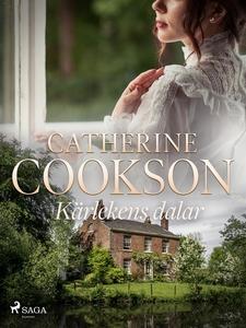 Kärlekens dalar (e-bok) av Catherine Cookson