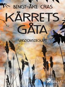Kärrets gåta (e-bok) av Bengt-Åke Cras