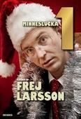 Shades of Frej - Minneslucka 1
