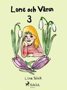 Lone och våren (e-bok) av Liina Talvik