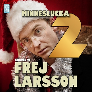 Shades of Frej - Minneslucka 2 (ljudbok) av Jak