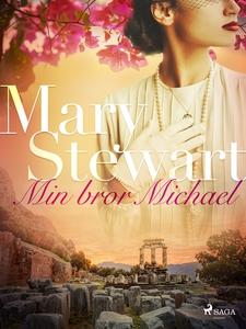 Min bror Michael (e-bok) av Mary Stewart