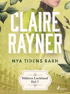 Nya tidens barn (e-bok) av Claire Rayner