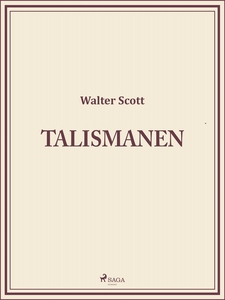 Talismanen (e-bok) av Walter Scott