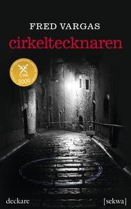 Cirkeltecknaren (ljudbok) av Fred Vargas