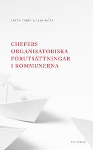 Chefers organisatoriska förutsättningar i kommu