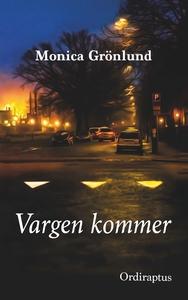 Vargen kommer (e-bok) av Monica Grönlund