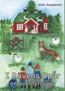I Rävens Spår: en äventyrssaga (e-bok) av Kikki