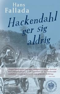 Hackendahl ger sig aldrig (e-bok) av Hans Falla