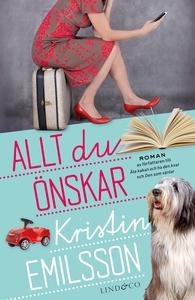Allt du önskar (e-bok) av Kristin Emilsson