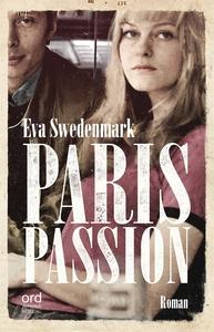Paris Passion (e-bok) av Eva Swedenmark