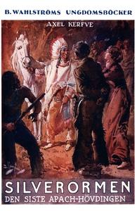 Silverormen - Den siste apachehövdingen: Äventy