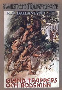 Bland trappers och rödskinn (e-bok) av David Lj