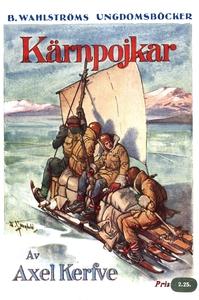 Kärnpojkar - En jullovshistoria från de svenska
