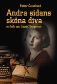 Andra sidans sköna diva, En bok om Ingrid Bergman