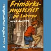 Tvillingdetektiverna 1 - Frimärksmysteriet på Loberga