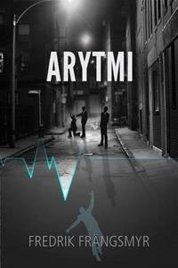 Arytmi (e-bok) av Fredrik Frängsmyr