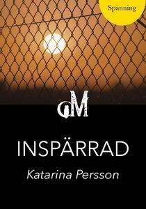 Inspärrad (e-bok) av Katarina Persson
