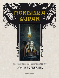 Nordiska gudar (e-bok) av Johan Egerkrans