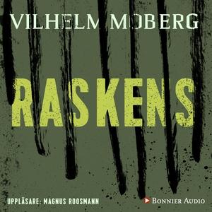 Raskens (ljudbok) av Vilhelm Moberg