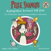 """Pelle Svanslös: Kattapulten kommer till stan : En av berättelserna från boken """"Berättelser om Pelle Svanslös"""""""
