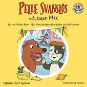 """Pelle Svanslös och taxen Max : Från antologin """"Fler Berättelser om Pelle Svanslös"""""""